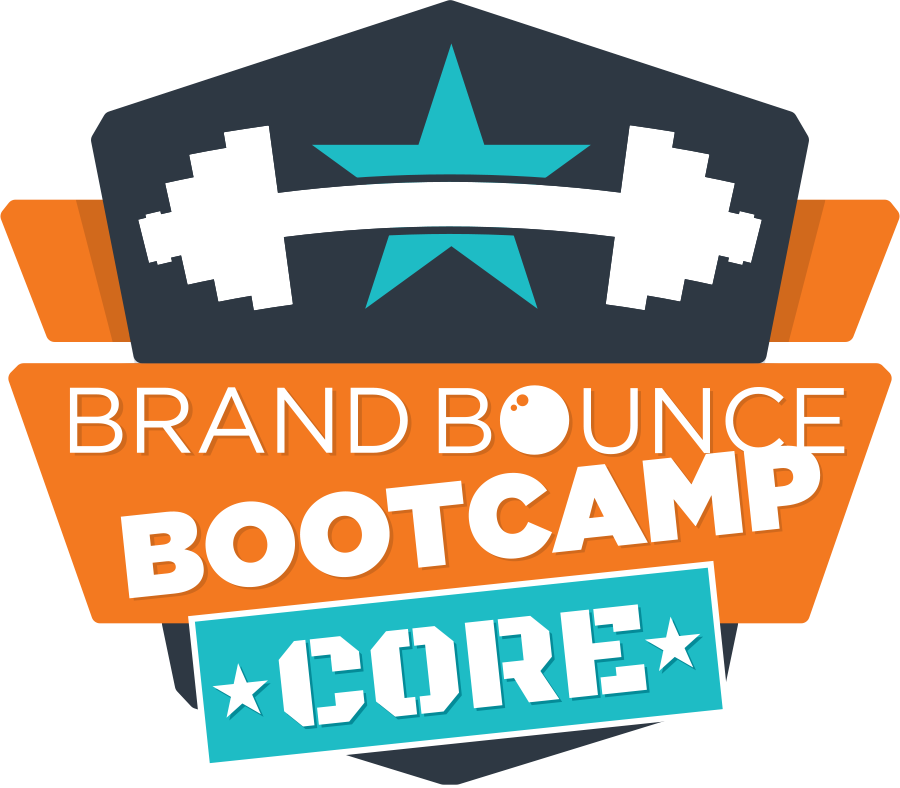 Brand Bounce Bootcamp CORE
