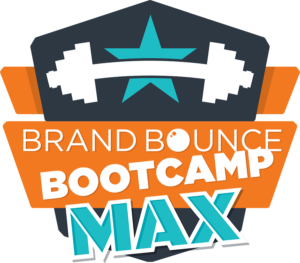 Brand Bounce Bootcamp MAX