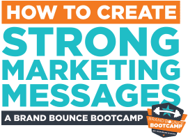 How to Create Strong Marketing Messages